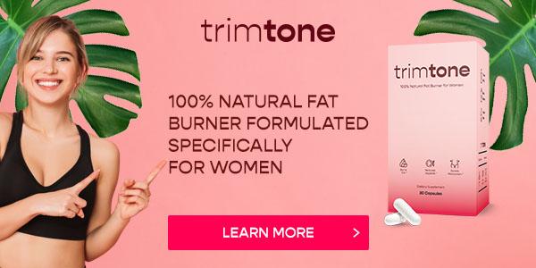 Trimtone fat burner for women.